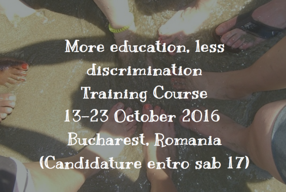 More Education, Less Discrimination! Candidature entro 17/9
