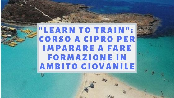 LEARN TO TRAIN! CORSO A CIPRO