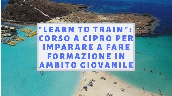 LEARN TO TRAIN! CORSO A CIPRO