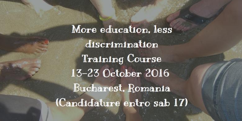 More Education, Less Discrimination! Candidature entro 17/9